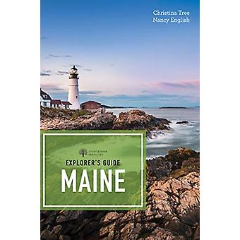 Explorers Guide Maine door Nancy EnglishChristina Tree