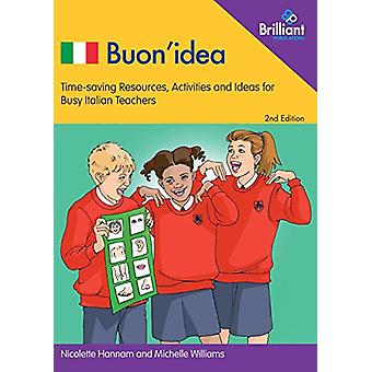 Buon'Idea - Time-saving Resources - Activities and Ideas for Busy Ital