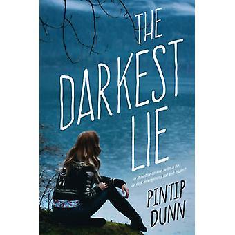 Darkest Lie by Pintip Dunn - 9781496703583 Book