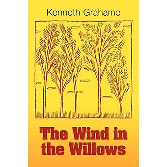 The Wind in the Willows by Kenneth Grahame - 9781613820421 Book