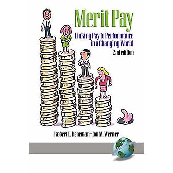 Linking Pay to Performance di Robert L. Heneman - 9781931576468 Book