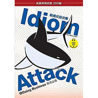 Idiom Attack Vol. 2 - Doing Business (Trad. Chinese Edition) by Peter