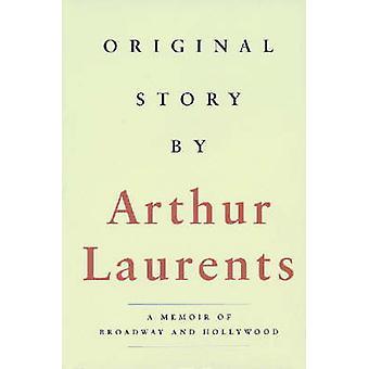 Alkuperäinen tarina kirjoittanut Arthur Laurents