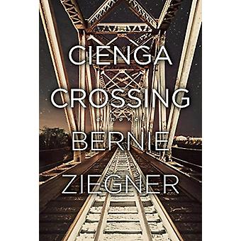 Cienga Crossing by Bernie Ziegner