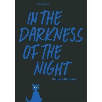 In the Darkness of the Night A Bruno Munari Artist's Book
