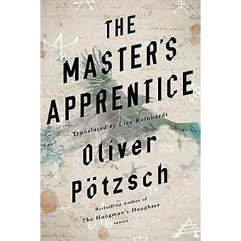 The Master's Apprentice A Retelling of the Faust Legend 1
