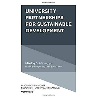 University Partnerships for Sustainable Development (Innovations in Higher Education Teaching and Learning)