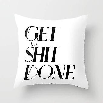 Get Shit Done Pillow Cover