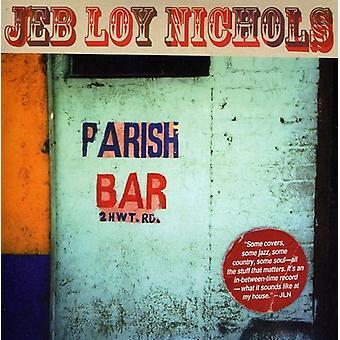 Jeb Loy Nichols - Parish Bar [CD] USA import