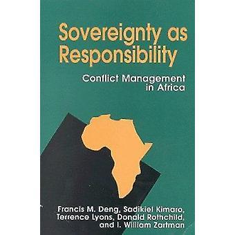 Souveraineté en tant que responsabilité - gestion des conflits en Afrique par Franc