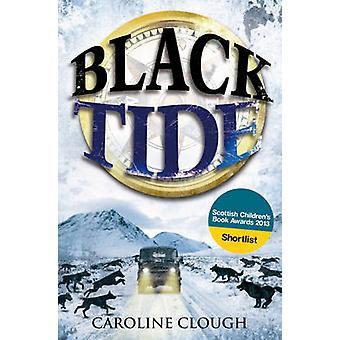 Black Tide von Caroline Clough - 9780863158773 Buch