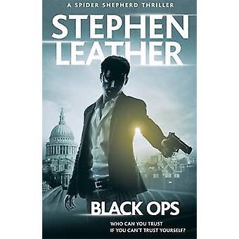 Black Ops - 12. Spider-Shepherd-Thriller von Stephen Leather - 978