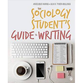 Van de sociologie-Student gids te schrijven door Alia R. Tyner-Mullings-
