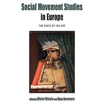 Social rörelse studier i Europa - toppmoderna av Olivier Fi