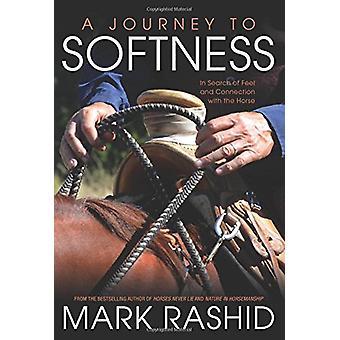 Un voyage en douceur par Mark Rashid - livre 9781908809421