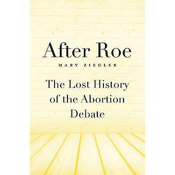 Dopo Roe da Mary Ziegler - 9780674736771 libro