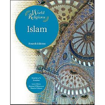 Islam (4a edizione riveduta) di Matthew S. Gordon - Joanne O'Brien - M
