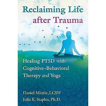 גאולת החיים לאחר הטראומה-טיפול פוסט טראומטי עם התנהגות קוגניטיבית