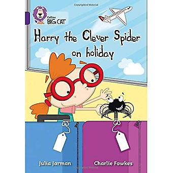 Collins Big Cat - Harry il ragno intelligente in vacanza: viola/banda 8