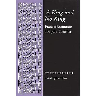 En kung och ingen kung: Beaumont och Fletcher (Revels spelar)