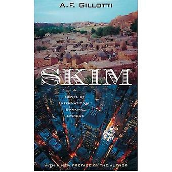 Skim: A Novel of International Banking Intrigue