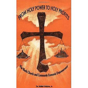 Hellige makten til hellige fortjeneste: Black kirken og samfunn økonomisk Empowerment