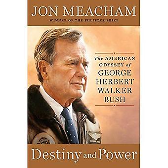 Destino e poder: A Odisseia americana de George Herbert Walker Bush