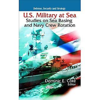 US-Militär auf hoher See: Studien am Meer zu stützen und Navy Besatzung Rotation