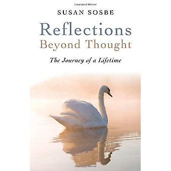 Reflections - buiten gedachte: De reis van je leven