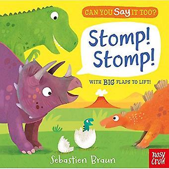Can You Say It Too? Stomp! Stomp! (Can You Say It Too?) [Board book]