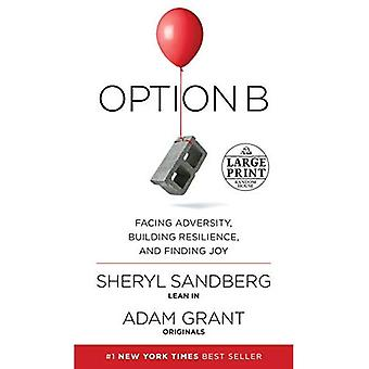 Option b: face à l'adversité, résilience et trouver la joie
