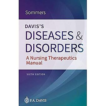 Davis's Diseases & Disorders: A Nursing Therapeutics Manual