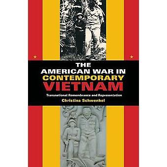 Amerikanen kriger i samtida Vietnam transnationella hågkomst och Representation av Schwenkel & Christina