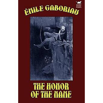 The Honor of the Name by Gaboriau & Emile