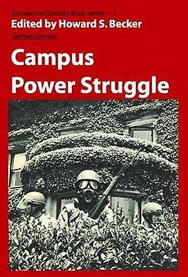 Campus Power Struggle by Becker & Howard Saul