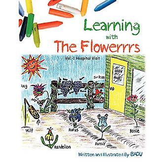 Apprendimento con visita l'ospedale di Flowerrrs Vol. 1. da BADU