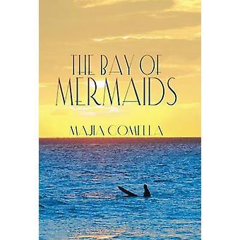 Bucht der Sirenen von Comella & Majia