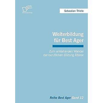 Weiterbildung turkis paras Ager Zum Anstehenden Wandel Der Beruflichen Bildung Lterer jäseneltä Thiele & Sebastian