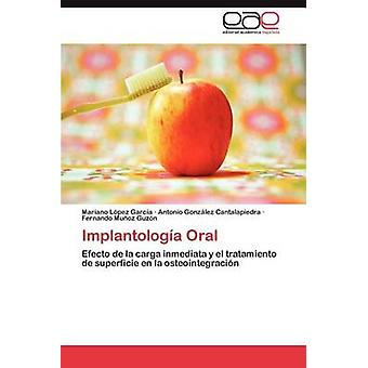 Implantologa suun kautta Lpez Garca Mariano