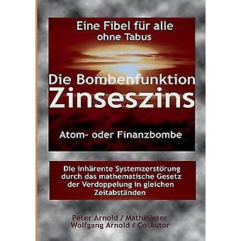 Die Bombenfunktion Zinseszins by Arnold & Peter