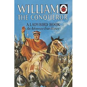 William the Conqueror - A Ladybird Adventure from History Book - 97802