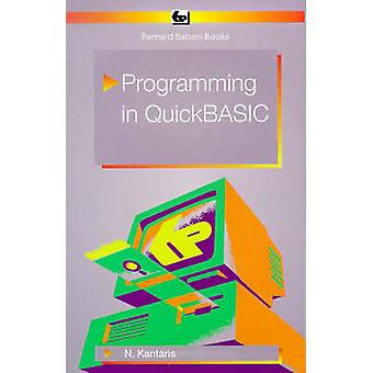 Programming in Quick BASIC (Revised edition) by Noel Kantaris - 97808