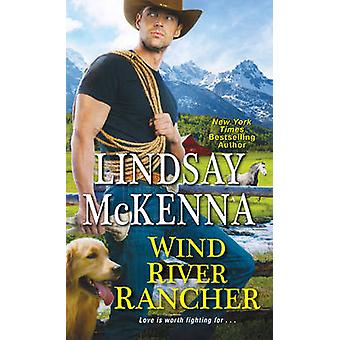 Wind River Rancher by Lindsay McKenna - 9781420141764 Book