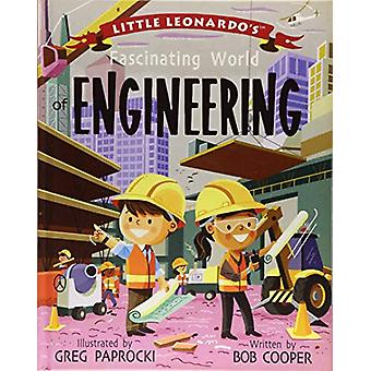 Little Leonardo's Fascinating World of Engineering by Little Leonardo