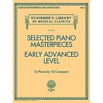 Selected Piano Masterpieces Early Advanced Level Piano Book - 9781495