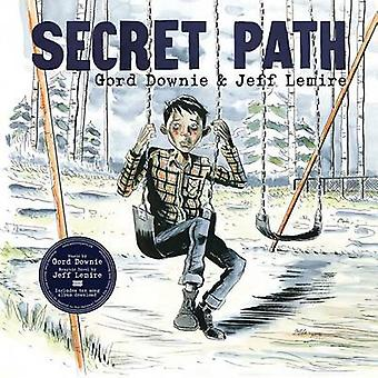 Secret Path by Gord Downie - 9781501155949 Book