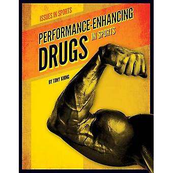 Performance-Enhancing Drugs in Sports by Tony Khing - 9781624031243 B