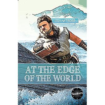 At the Edge of the World! by Stewart Ross - 9781783226313 Book