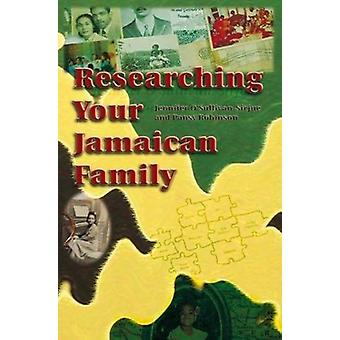 Researching Your Jamaican Family by Jennifer O'Sullivan-Sirjue - 9789