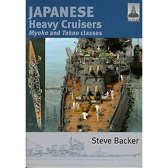 Japanese Heavy Cruisers - Myoko and Takao Classes by Steve Backer - 97